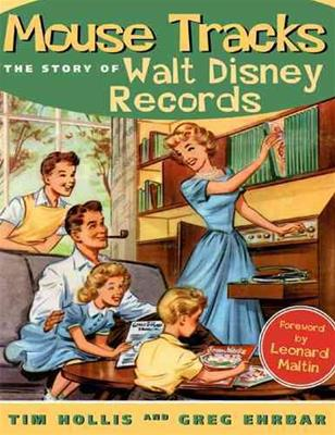 Mouse Tracks: The Story of Walt Disney Records